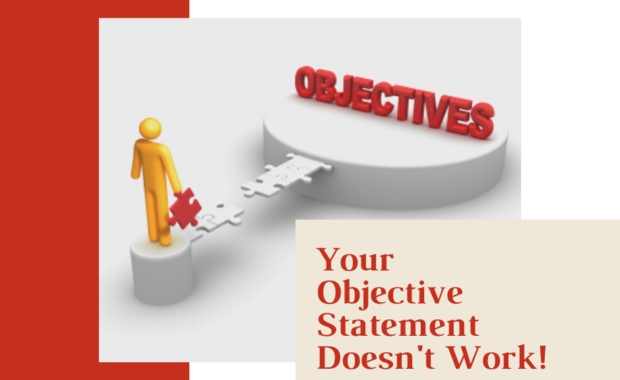 Your objective statement doesn't work